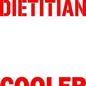 Awesome Dietitian T Shirts by lnet