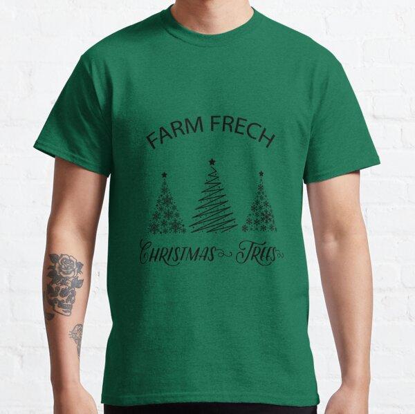 Farm Fresh Christmas Trees  Classic T-Shirt