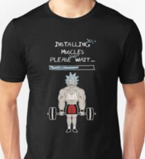 Installing Muscles. Please Wait ... Rick Sanchez Unisex T-Shirt