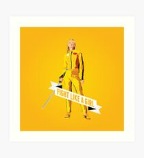 Fight Like a Girl: Beatrix Kiddo Art Print