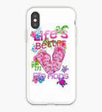 Life Is Better In Flip Flops iPhone Case