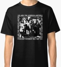 THE CRAFT - WE ARE THE WEIRDOS MISTER Classic T-Shirt