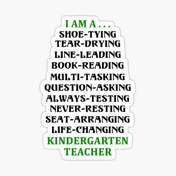 I am a Kindergarten Teacher 2 Black Sticker