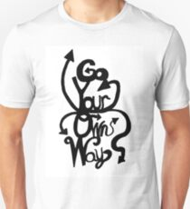 Go Your Own Way T-Shirt