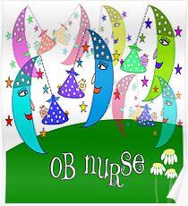 Obstetrics Nurse Appreciation Posters   Redbubble