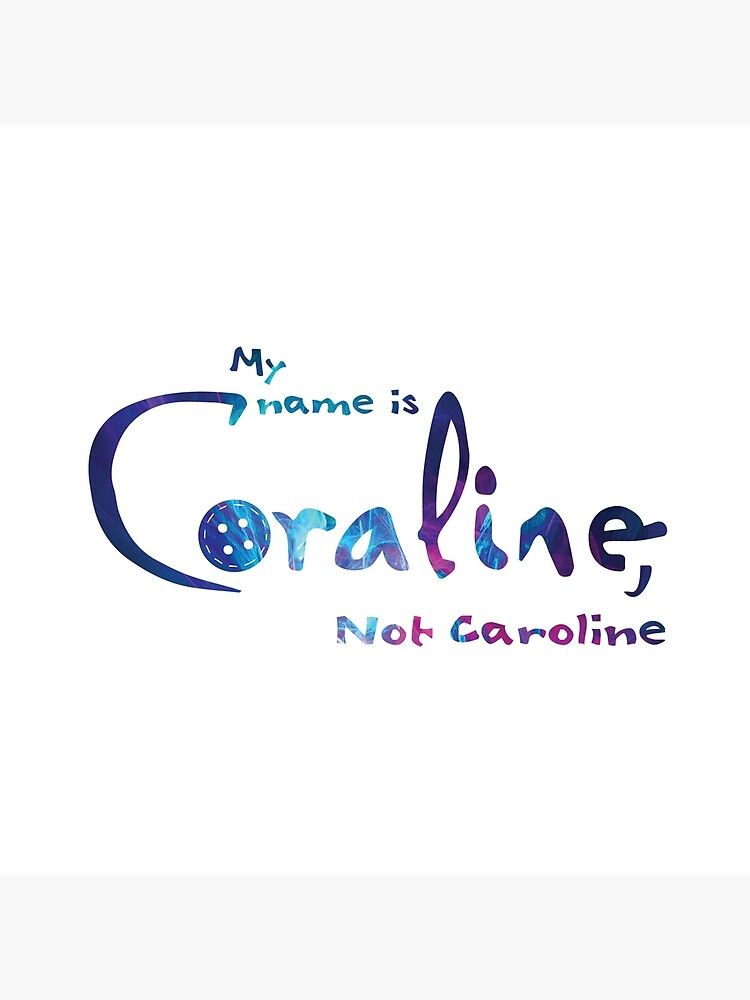 My Name Is Coraline Tote Bag By Mringenio Redbubble