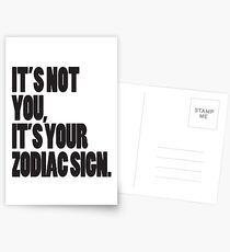 It's Not You, It's Your Zodiac Sign Postcards