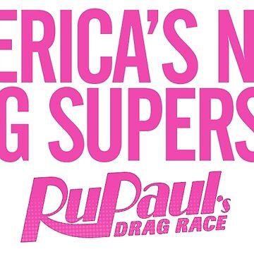 America's Next Drag Superstar by ieuanothomas22