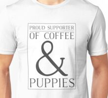 Proud Supporter of Coffee & Puppies Unisex T-Shirt