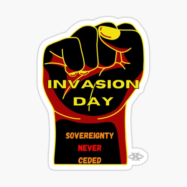 Invasion Day - Sovereignty never ceded Sticker