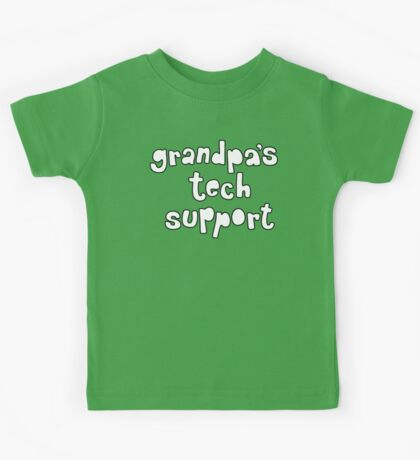 Grandpa's Tech Support Kids Clothes