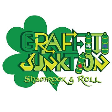 Graffiti Junktion (St. Patrick's Day Edition) by graffitiswag