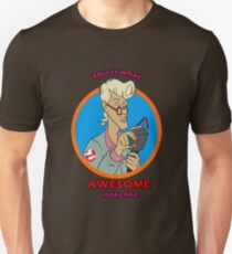 This is what AWESOME looks like. T-Shirt