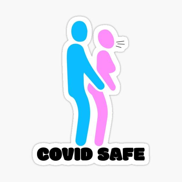 Covid Safe - Posiciones sexuales Covid - Covid Safe Sex - No Covid Safe Sex Pegatina