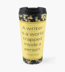 A Writer is a World Trapped Inside a Person Travel Mug