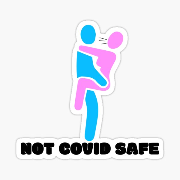 No Covid Safe - Posiciones sexuales Covid - Covid Safe Sex - No Covid Safe Sex Pegatina