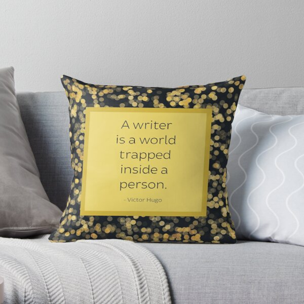 A Writer is a World Trapped Inside a Person Throw Pillow