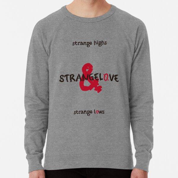 StrangeLove (For light background) Lightweight Sweatshirt