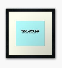 You Love Me, Real or Not Real? - Hungergames mockingjay part 2 Framed Print