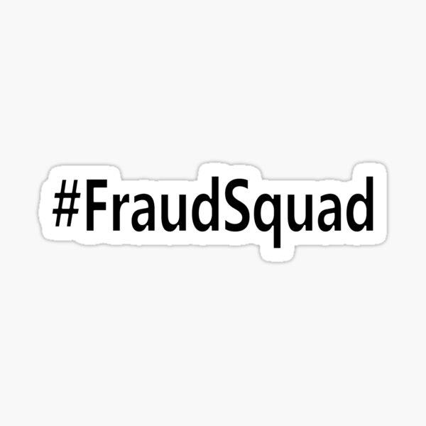 #fraudsquad Sticker