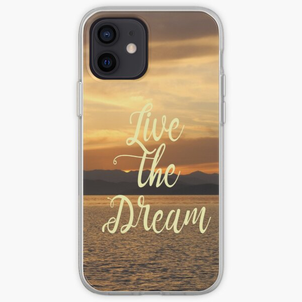Live the Dream Sunset iPhone Soft Case