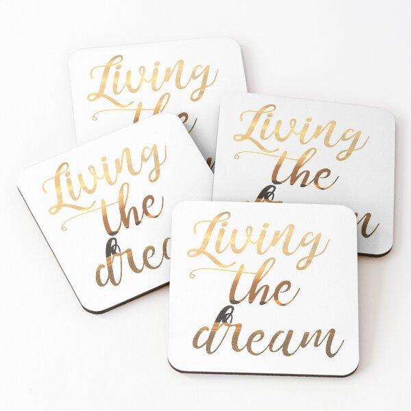Living the dream Coasters (Set of 4)