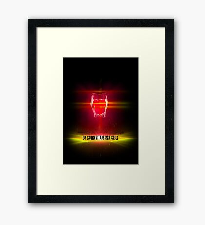BlackDiamond famous last words - YOU COME ON THE GRILL Framed Print