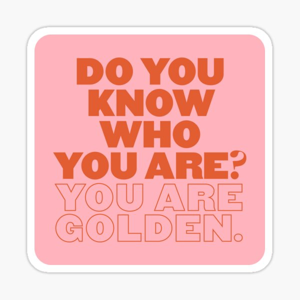 Do you know who you are? Sticker