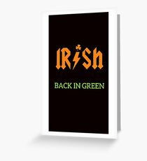 Irish Back In Green ACDC Inspired Greeting Card