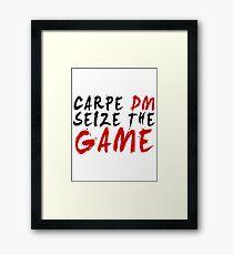 Carpe DM, Seize The Game - Dungeons & Dragons Framed Print