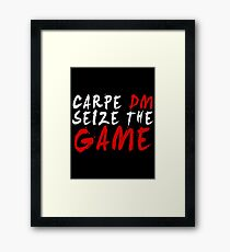 Carpe DM, Seize The Game - Dungeons & Dragons (White) Framed Print