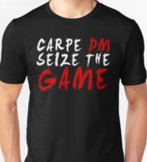 Carpe DM, Seize The Game - Dungeons & Dragons (White) Unisex T-Shirt