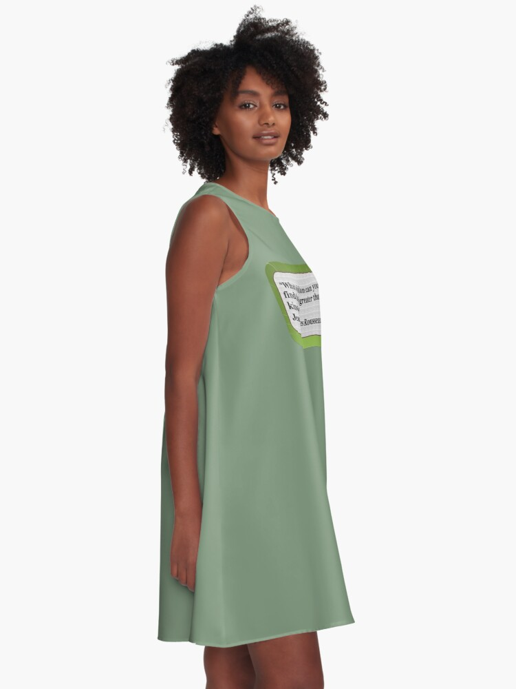 Alternate view of What wisdom can you find that is greater than kindness?  A-Line Dress