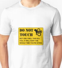 Do Not Touch Dying T-Shirt