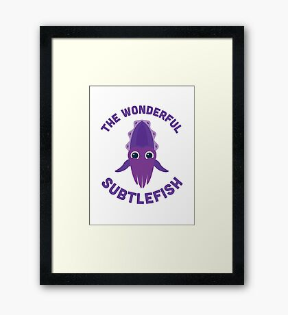 Character Building - The Wonderful Subtlefish Framed Print