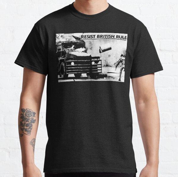 Resist British Rule - Sinn Fein Poster - Ireland - Irish Classic T-Shirt