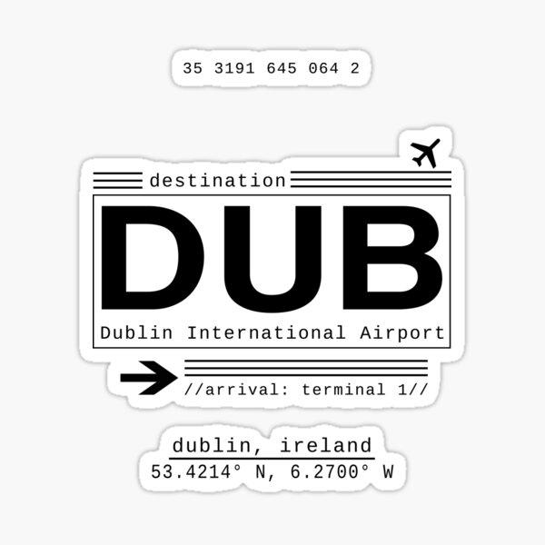 DUB Dublin International Airport Sticker