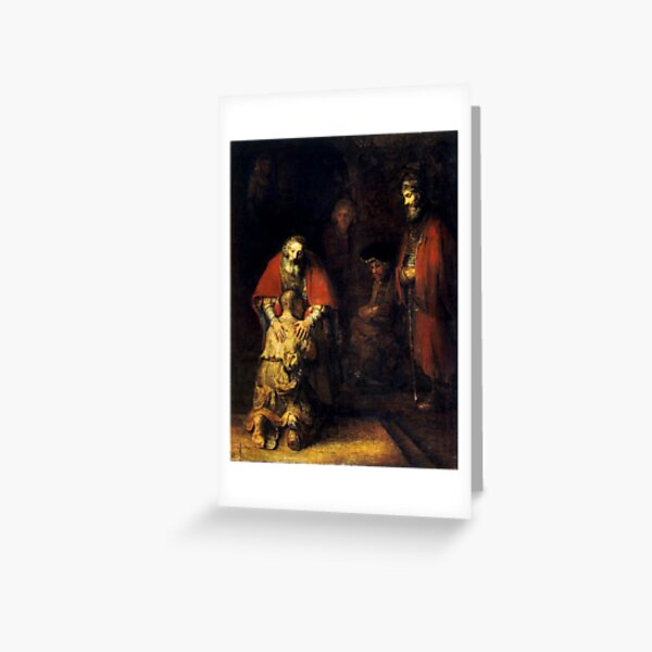 Rembrandt - The Return of the Prodigal Son Greeting Card