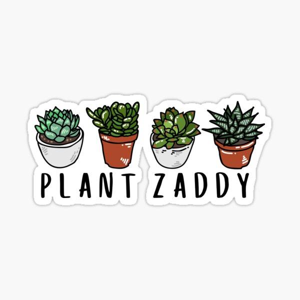 Plant Zaddy - black text Sticker