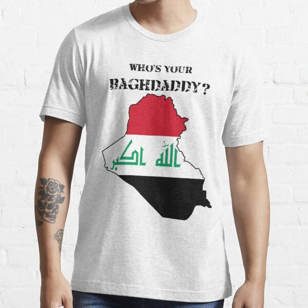 Who's Your Baghdaddy? (Flag) Essential T-Shirt