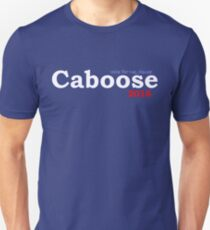Caboose 4 Prez! Unisex T-Shirt