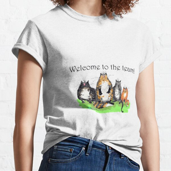 Welcome to the team, funny cats and fish head, humor. Classic T-Shirt