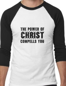 The Exorcist Quote Horror Movie Film The Power of Christ compells you Men's Baseball ¾ T-Shirt