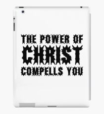 The Exorcist Quote Horror Movie Film The Power of Christ compells you iPad Case/Skin