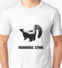 Mornings Stink Unisex T-Shirt