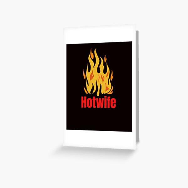 Hotwife Greeting Card