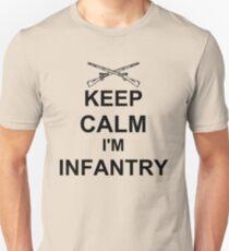 Keep Calm I'm Infantry - Black Unisex T-Shirt