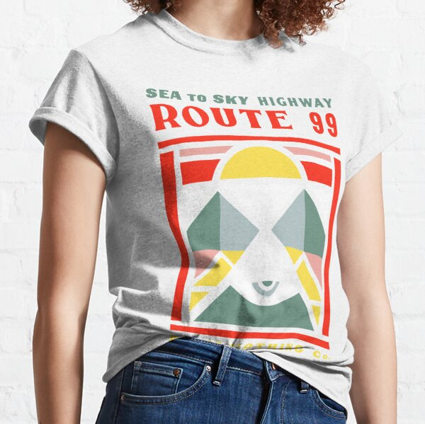 Route 99 Sea to Sky Highway - sunshine, sea and mountains Classic T-Shirt