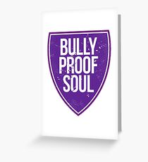 Bully Proof Greeting Card
