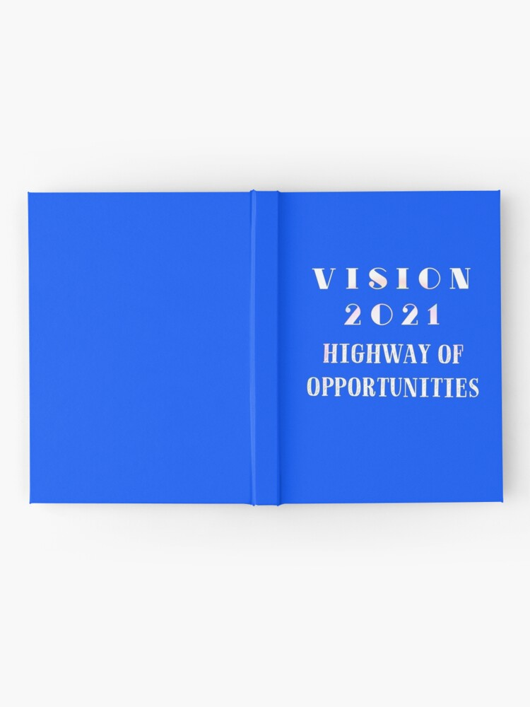 Alternate view of Vision 2021 Highway of Opportunities Hardcover Journal